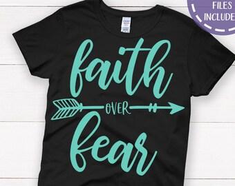 Faith Over Fear svg, Christian svg, Faith svg, Arrow svg, Boho svg, Christian Shirt SVG, Cut Files for Commercial Use, Instant Download