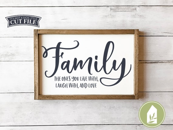 Svg Files Family Svg The Ones You Live With Laugh With And Etsy