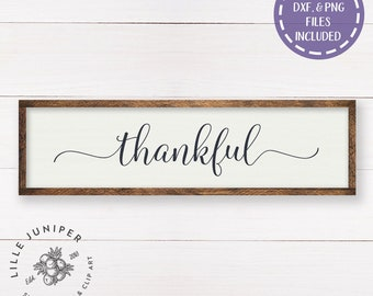 Thankful SVG File, Sign SVG, Farmhouse Style, Fixer Upper Style, Stencil, Commercial Use, Cricut or Silhouette, Instant Download