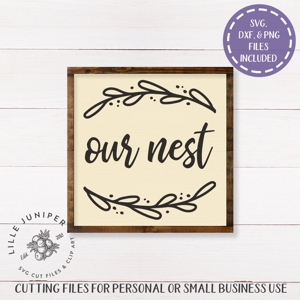 Svg Files Sayings Our Nest Svg Welcome Svg Family Svg Home Etsy
