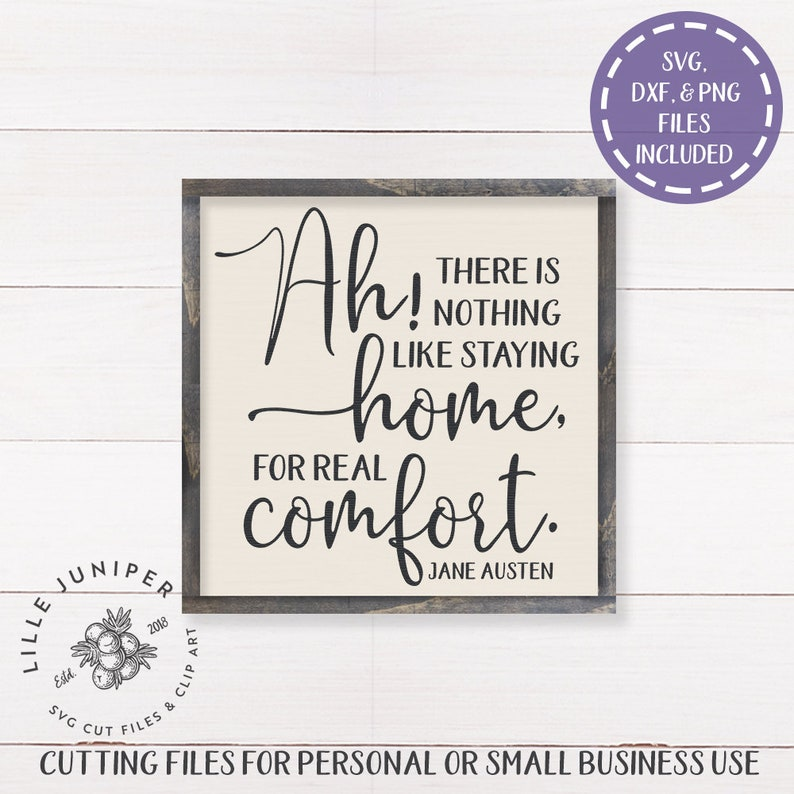 There Is Nothing Like Home Quotes: Ah There Is Nothing Like Staying Home Svg Jane Austen