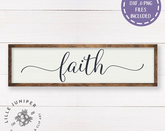 Faith SVG, Sign Vector, SVGs for Signs, Fixer Upper, Magnolia Farms, Vector File, Vinyl, Stencil, Commercial Use, Instant Download