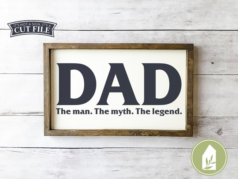 Dad Svg Father S Day Svg Dad The Man The Myth The Legend Etsy