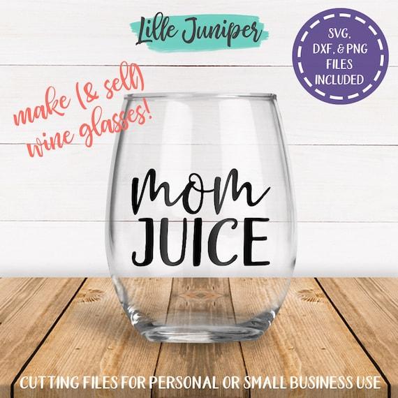 Free Mom Juice Svg Wine Glass Svg Mother S Day Svg Wine Svg Etsy SVG, PNG, EPS DXF File