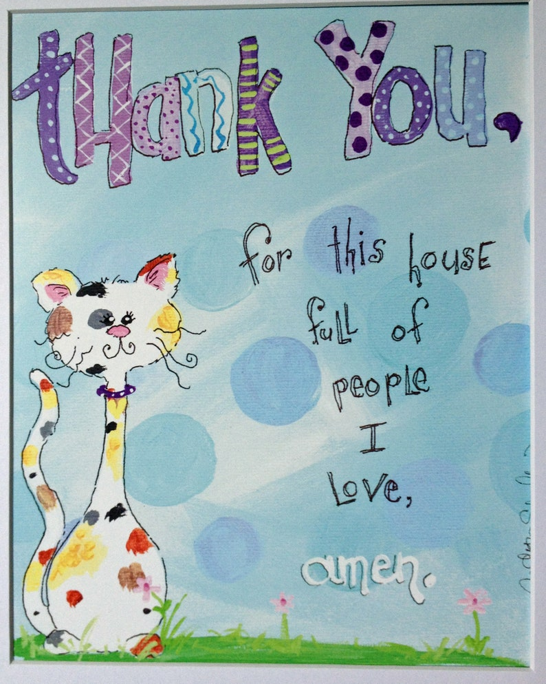 Thank You for This House of People That I Love  Cat  Kitten image 0