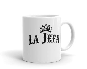 La Jefa The Boss Coffee Mug - Made in the USA
