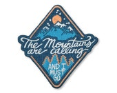 The Mountains are Calling and I Must Go Iron On Travel Patch