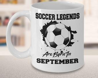 September Soccer Legends Dream League 11oz White Coffee Mug Gift for Soccer Players, Soccer Gift Idea, Soccer Coach Gift, Soccer Mug