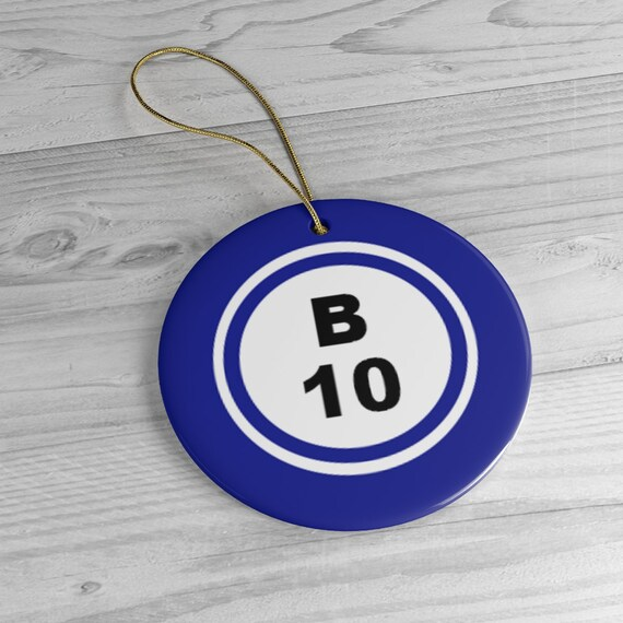 B10 Bingo Ball Ceramic Ornament For Bingo Players - Circle Only