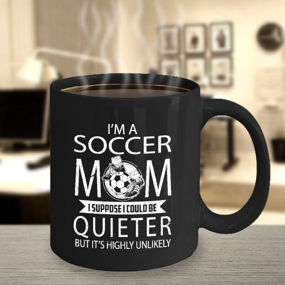 Soccer Mom Coffee Mug 11oz Black Ceramic Cup