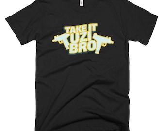 take it uzi bro T-Shirt