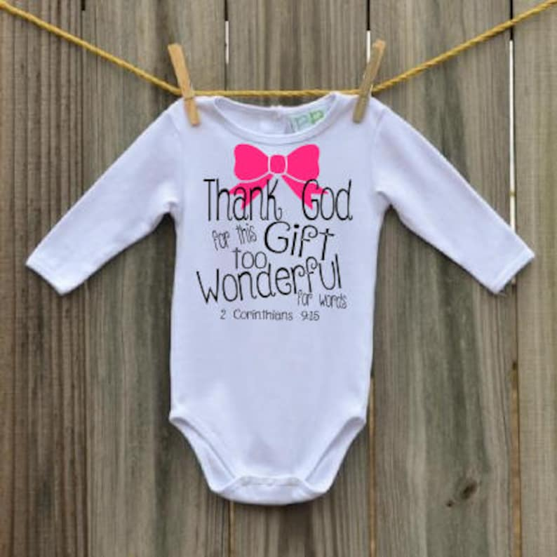 pink Thank God for this Gift Baby Boy or Girl religious onesie gift Corinthians