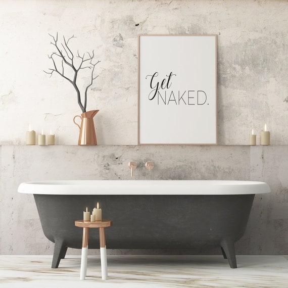Get Naked Wall Art Print A4 Framed Wall Print Bathroom Wall Etsy