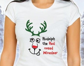 fa5dda26bf9 Christmas t-shirt. Rudolph the Red Nosed WINEdeer.