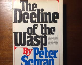 The Decline of the Wasp by Peter Schrag