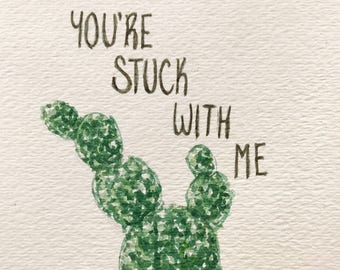 You're Stuck With Me