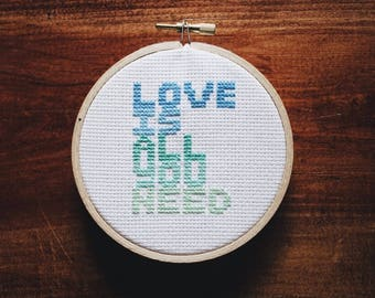 Love Is All You Need Completed Cross Stitch