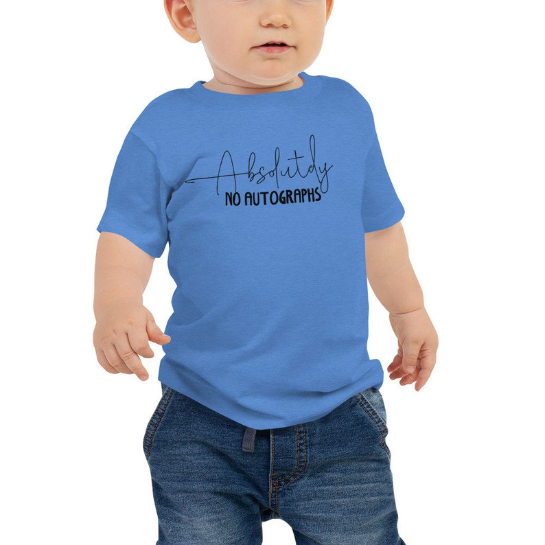 6-24 months Absolutely No Autographs Baby Unisex Jersey Short Sleeve Tee
