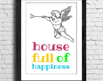 House full of happiness - Printable Quote, typography Art, Inspirational Quote Wall Art, Typography Art, Poster