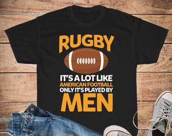 4d5b24f2 Rugby Like American Football Funny Rugby Shirt Unisex Cotton Tee, Men's Or  Women's T-Shirt Sizes S, M, L, XL, 2XL, 3XL, 4XL, 5XL