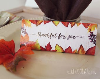 Thanksgiving Candy Bar Wrapper - fall leaves - thankful for you  - Thanksgiving Favor - hostess gift
