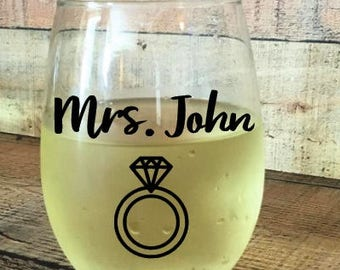 FREE SHIPPING Mrs Vinyl Decal,  Engagement Gift, Bridal Shower Gift, Stemless Wine Glass, Vinyl Decal, Wedding Gift