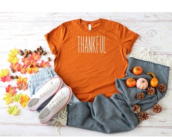 Thankful Shirt, Unisex Jersey Short Sleeve Tee, Thanksgiving Shirt