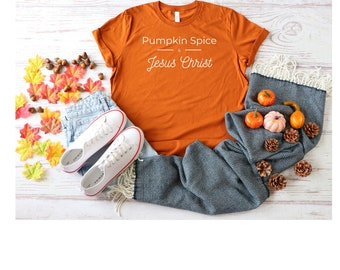 Pumpkin Spice Shirt, Unisex T-Shirt, Pumpkin Spice Gift, Fall Birthday Gift, Hostess Present, Religious Present, Thanksgiving Shirt