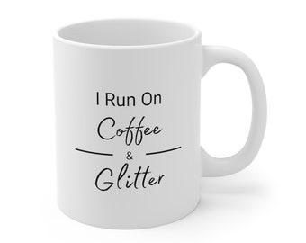 Coffee & Glitter Mug, Coffee Mug,  11oz, Crafter Coffee Mug, Crafter Gift