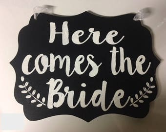 Here comes the bride sign