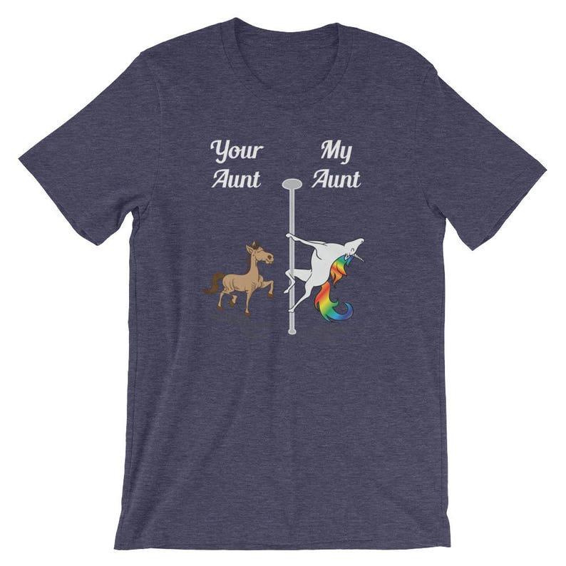 c8db4d31fa65d Your Aunt My Aunt T-Shirt You Me Pole Dancing Unicorn Shirt Unisex Men  Women Kids Gift for birthday Valentines Day Christmas