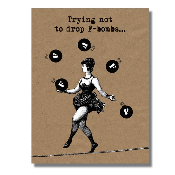 Funny Greeting Card, Trying not to drop F bombs, Quit swearing, No F-word,  Funny card for Best Friend
