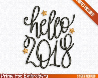 Hello 2018! Happy New Year Quote, Monogram, Typography, DIY, Sketch Digital Embroidery Machine Design File 3 Sizes Instant Download