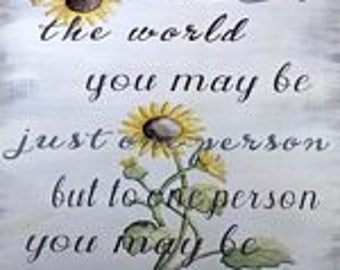 To the World You May Be
