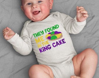 Cute Baby They Found Me In A King Cake Infant Toddler Baby Bodysuit One Piece