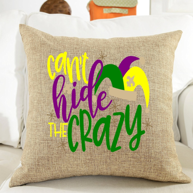 Can't Hide The Crazy Mardi Gras Pillow Cover Custom image 0