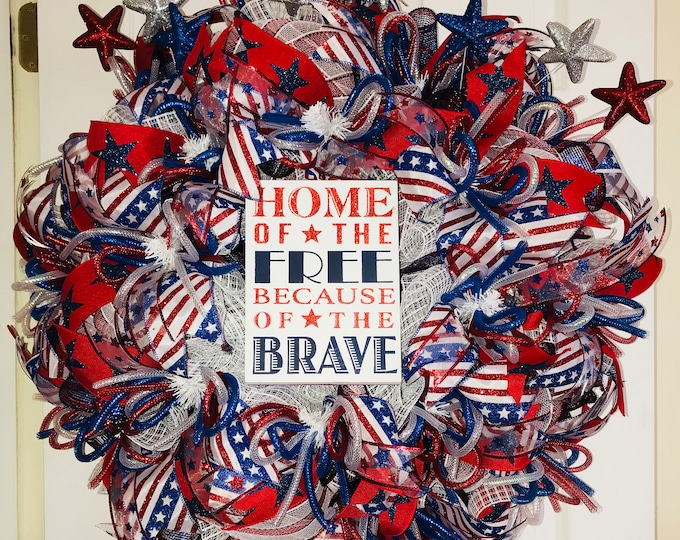 """Patriotic American Wreath,"""" Home of the Free because of the Brave"""" Wreath"""