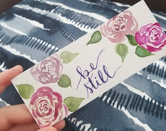Floral Bookmark - Be Still