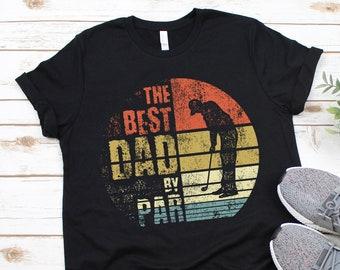 f444e6f1 Best Dad By Par Shirt - Gift for Dad - Golfing Shirt - Fathers Day T-Shirts  - Golf Dad Shirt - Funny Golfing TShirt - Golfer Shirt