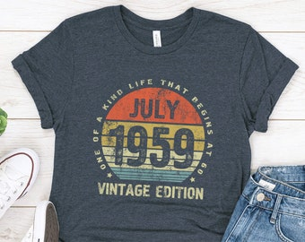 Born In July 1959 Shirt 60 Years Old Shirts 60th Anniversary Gift Birthday For Parent