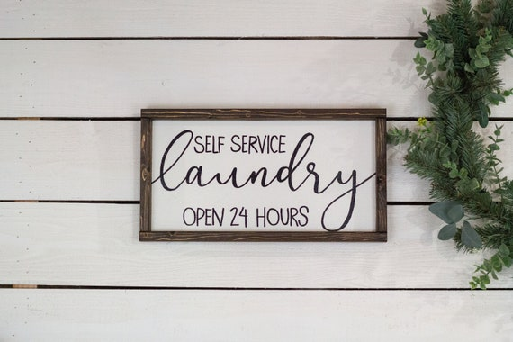 Self Service Laundry Open 24 Hours Laundry Room Sign Etsy