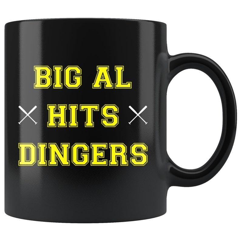 Big Al Hits Dingers Mug, 2018 Little League World Series, Big Al Gifts, I  Hit Dingers, Home Run, Baseball Mug, Big Al Coffee Cup