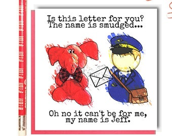Jeffrey Elefante   Greeting Card   Funny Card   Elephant   Cute   Mail   Post   Funny   Square Greeting Card