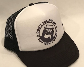 6a92a7a90d2ec Dont Follow Me Jeep Trucker Hat Vintage Snapback Wrangler YJ TJ CJ Offroad  4x4