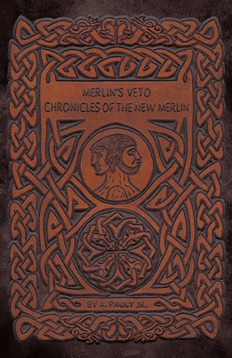 Hard Copy Novel: Merlins Veto Chronicles of The New Merlin image 0