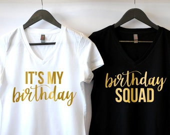 7673278ec Birthday Shirt, For Women, Birthday T-shirt, Birthday Squad, Thirty Af,  Birthday, Girl Shirt, B-Day Shirt, Happy Birthday, It's My Birthday