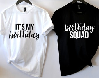 Its My Birthday Squad Shirt For Women T Thirty Af Girl B Day Happy Plus Size 4X