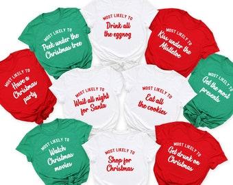 Family Christmas Shirts, Christmas Shirt, Matching Christmas Shirt, Most Likely to, Funny Christmas Party, Custom Shirt, Group Shirts, Food