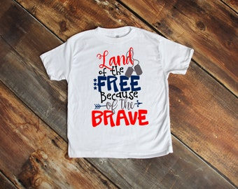 Land of the Free Because of the Brave toddler tee unisex boys girls tshirt  patriotic shirt Veterans Day Fourth of July Memorial Day 737c215cb