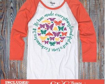 He has made everything beautiful in it's time - Ecclesiastes 3:11 -  SVG Design Silhouette, Cricut or Print - heat transfer